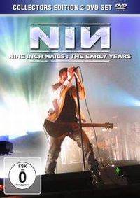 Cover Nine Inch Nails - NIN - The Early Years [DVD]